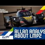 4 hours Shanghai 2019 - Allan McNish analysis about LMP2